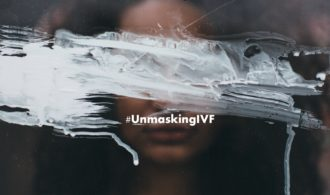 Have a Story to Tell? #UnmaskingIVF